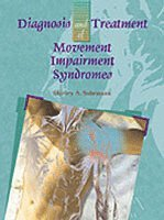 Diagnosis and Treatment of Movement Impairment Syndromes (inbunden)