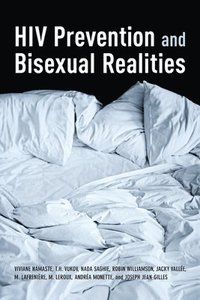 HIV Prevention and Bisexual Realities (häftad)