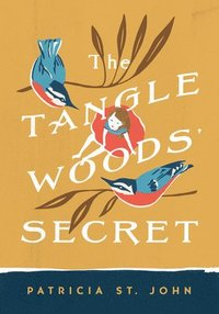 The Tanglewoods' Secret (häftad)