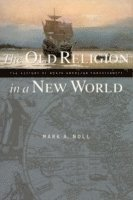 The Old Religion in a New World (häftad)
