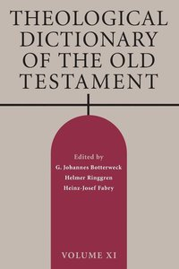 Theological Dictionary of the Old Testament, Volume XI (häftad)