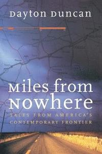 Miles from Nowhere (häftad)