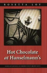 Hot Chocolate at Hanselmann's (häftad)