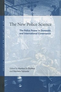 The New Police Science (inbunden)
