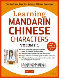 Learning Mandarin Chinese Characters Volume 1 (häftad)
