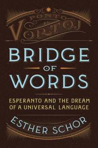 Bridge of Words (inbunden)