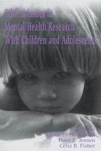 Ethical Issues in Mental Health Research With Children and Adolescents (häftad)