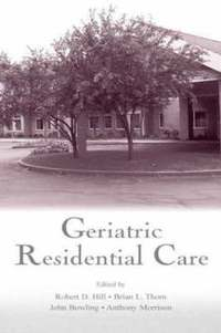 Geriatric Residential Care (inbunden)