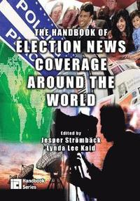 The Handbook of Election News Coverage Around the World (häftad)