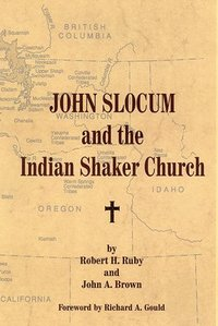 John Slocum and the Indian Shaker Church (häftad)