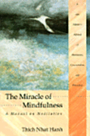 Miracles of Mindfulness (häftad)