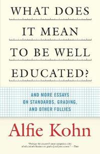 What Does It Mean To Be Well Educated? (häftad)