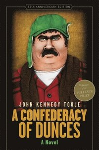 A Confederacy of Dunces (35th Anniversary Edition) (inbunden)