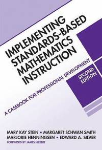 Implementing Standards-based Mathematics Instruction (häftad)