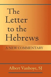 The Letter to the Hebrews (häftad)