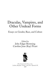 Draculas, Vampires, and Other Undead Forms (e-bok)