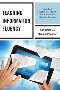 Teaching Information Fluency (häftad)