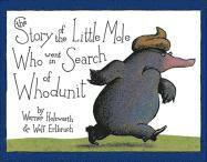 The Story of the Little Mole Who Went in Search of Whodunit Mini Edition (inbunden)