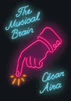 The Musical Brain - and Other Stories (inbunden)