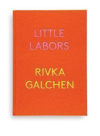 Little Labors (inbunden)