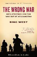 The Wrong War: Grit, Strategy, and the Way Out of Afghanistan (häftad)