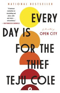 Every Day Is for the Thief (e-bok)