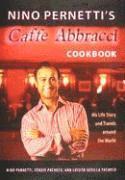 Nino Pernettis Caffe Abbracci Cookbook Inbunden