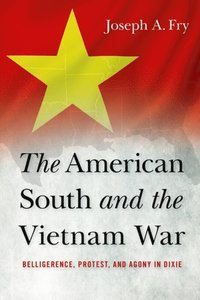American South and the Vietnam War (e-bok)