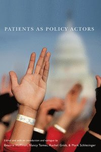 Patients as Policy Actors (häftad)