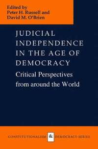 Judicial Independence in the Age of Democracy (inbunden)