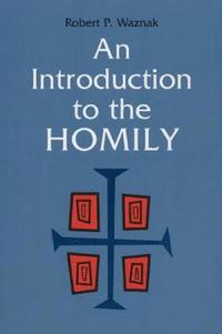 An Introduction to the Homily (häftad)