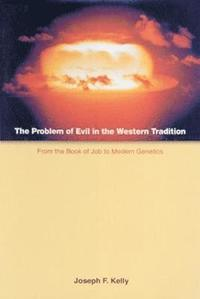 The Problem of Evil in the Western Tradition (häftad)