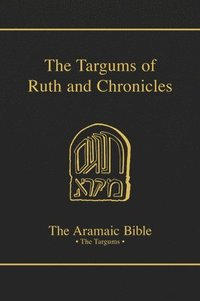 The Targum of Ruth (inbunden)