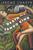 Death of a Tango King (inbunden)