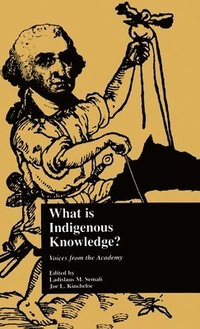 What is Indigenous Knowledge? (inbunden)
