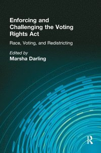 Enforcing and Challenging the Voting Rights Act (inbunden)
