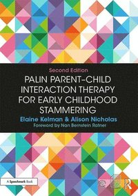 Palin Parent-Child Interaction Therapy for Early Childhood Stammering (häftad)