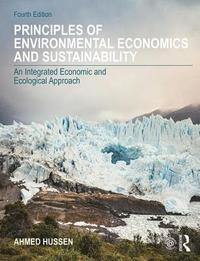 Principles of Environmental Economics and Sustainability (häftad)