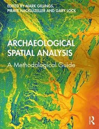 Archaeological Spatial Analysis (häftad)