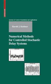 Numerical Methods for Controlled Stochastic Delay Systems (e-bok)