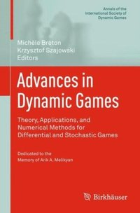 Advances in Dynamic Games (e-bok)