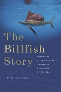 The Billfish Story (häftad)