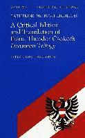 A Critical Edition and Translation of Franz Theodor Czokor's European Trilogy (inbunden)