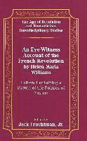 An Eye-Witness Account of the French Revolution by Helen Maria Williams (inbunden)