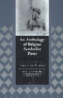 An Anthology of Belgian Symbolist Poets (inbunden)