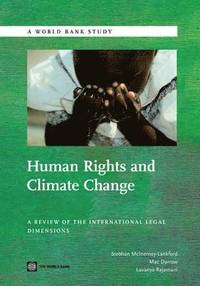 Human Rights and Climate Change (häftad)
