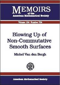 Blowing Up of Non-Commutative Smooth Surfaces (häftad)