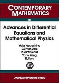 Advances in Differential Equations and Mathematical Physics av Yulia  Karpeshina (Häftad)