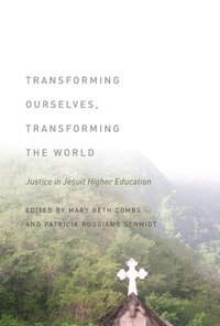 Transforming Ourselves, Transforming the World (inbunden)