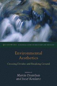 Environmental Aesthetics av Martin Drenthen, Jozef Keulartz (Bok)